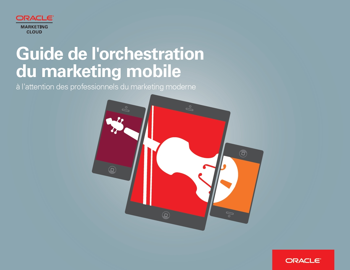 Guide de l'orchestration du marketing mobile [...]