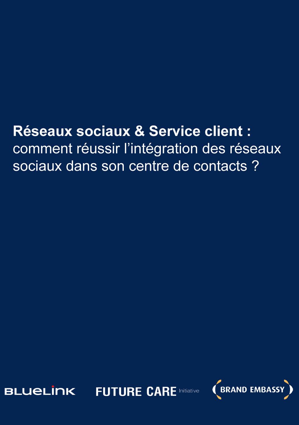Réseaux sociaux et service client