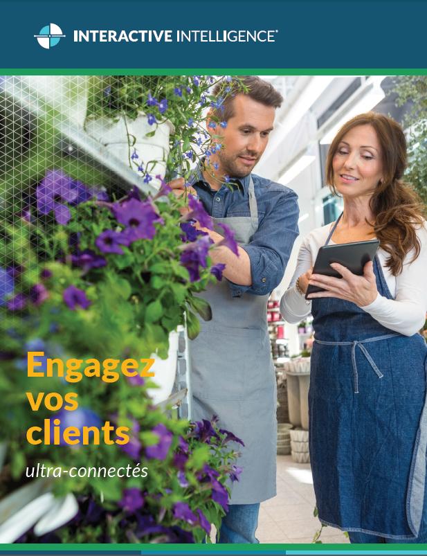Engagez vos clients ultra-connectés