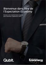 Bienvenue dans l'ère de l'Expectation Economy [...]