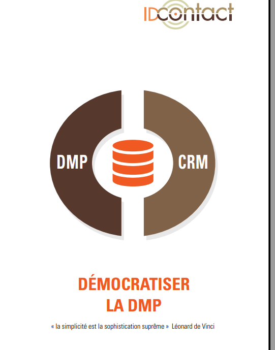 [Livre Blanc] DMP et relation client : l'accord [...]