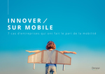 Comment innover sur mobile ?