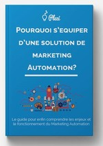 Pourquoi s'équiper d'une solution de Marketing [...]