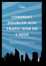 Comment doubler son trafic web en 1 mois [...]