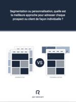 Segmentation vs personnalisation